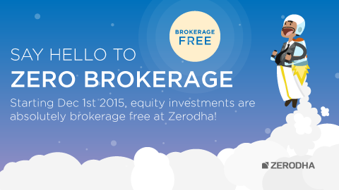 Zerodha going Zero brokerage – Z-Connect by Zerodha Z-Connect by ...