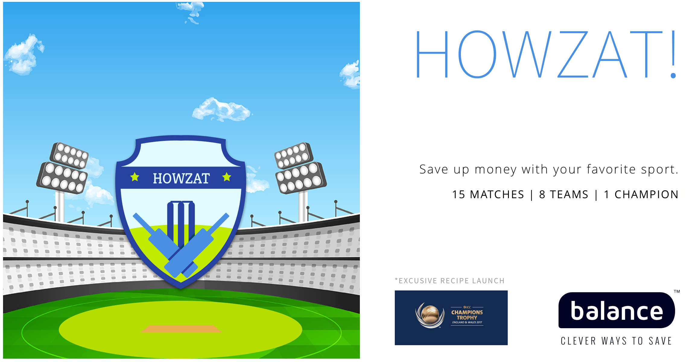 New recipe from Balance for Cricket fans: Save up money with Howzat! – Z-Connect by Zerodha Z