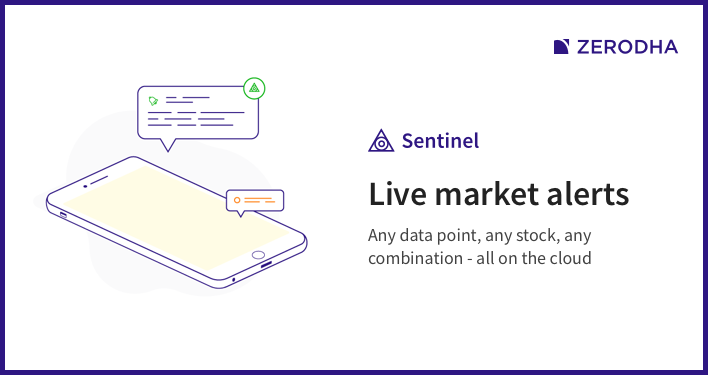 Zerodha Sentinerl - real-time price alerts on the cloud